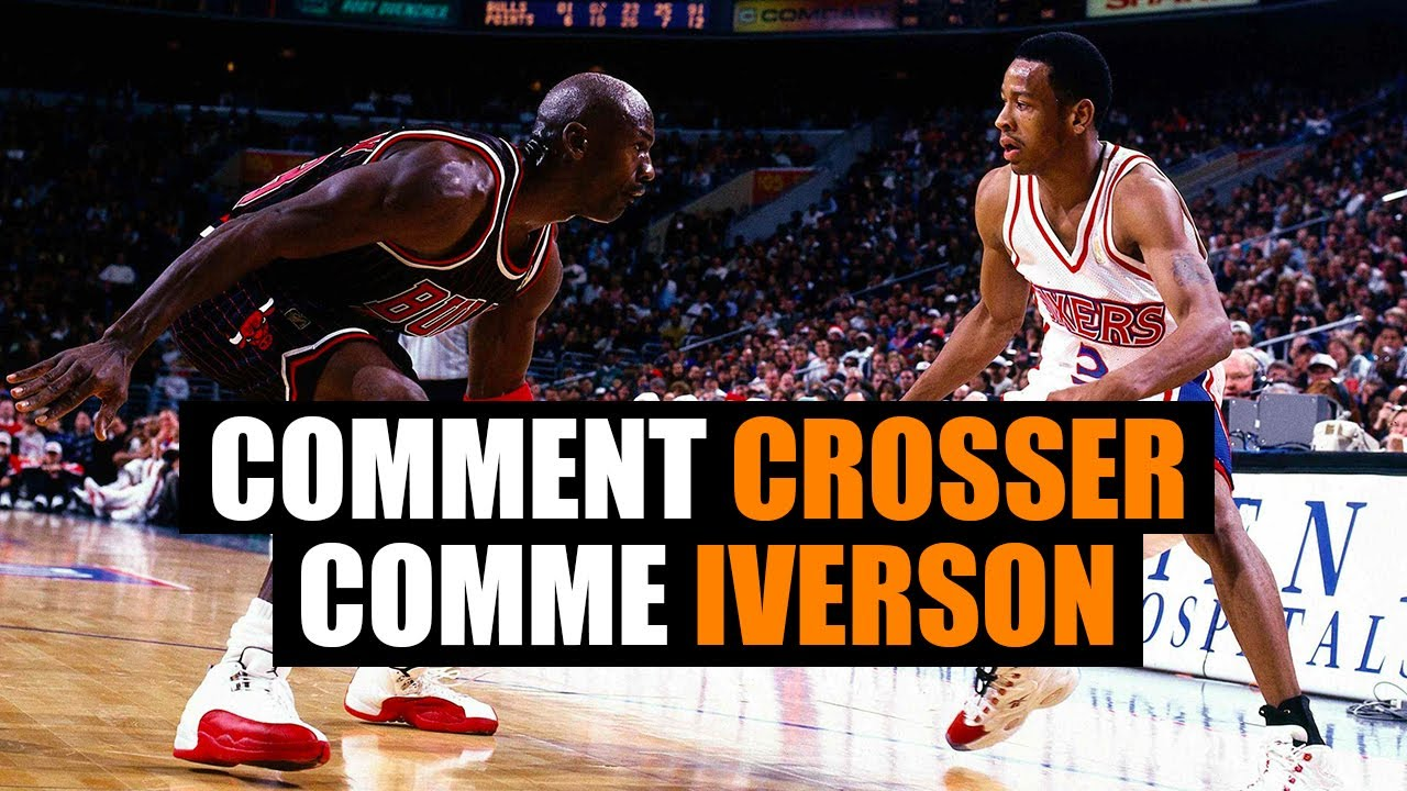 Comment crosser comme Allen Iverson ? post thumbnail